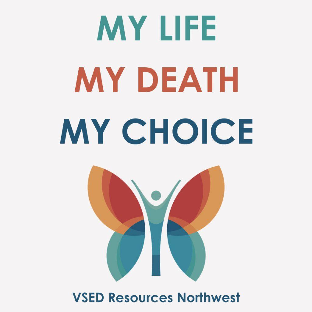 my life, my death, my choice